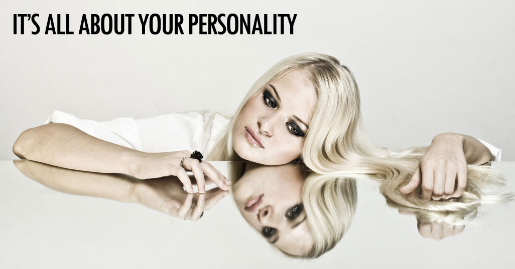 It's all about your personality